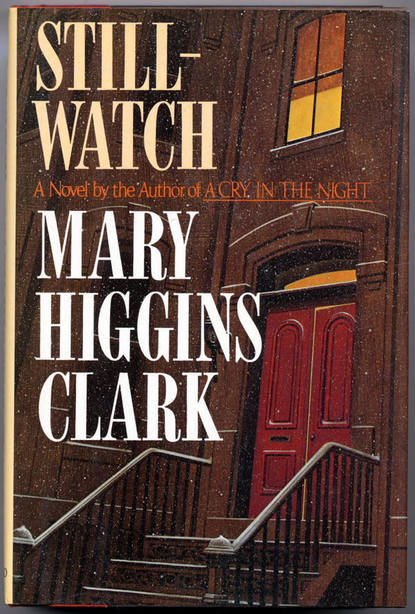 STILLWATCH. Mary Higgins Clark.