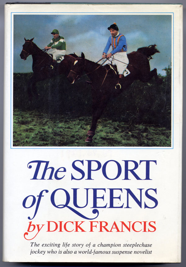 THE SPORT OF QUEENS. Dick Francis.