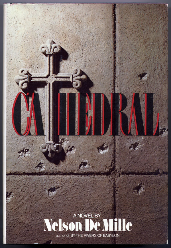 CATHEDRAL. Nelson De Mille.