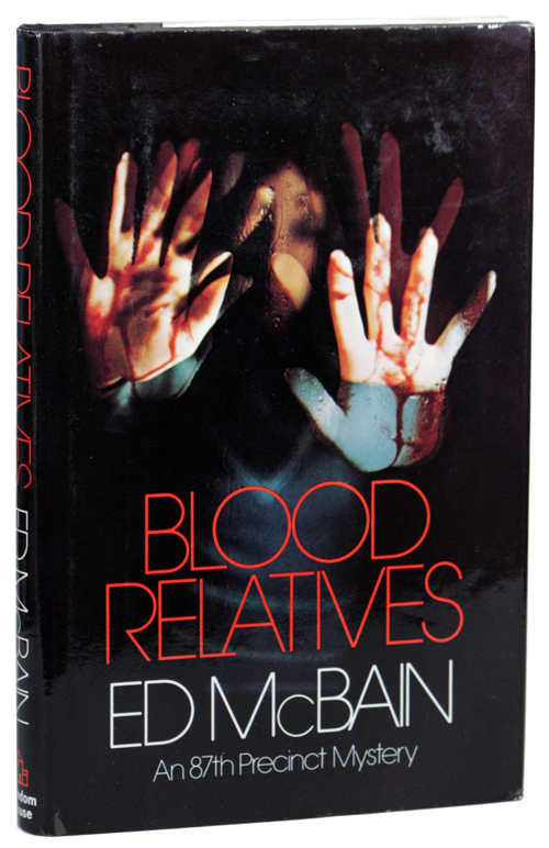 BLOOD RELATIVES. Ed McBain, Evan Hunter.