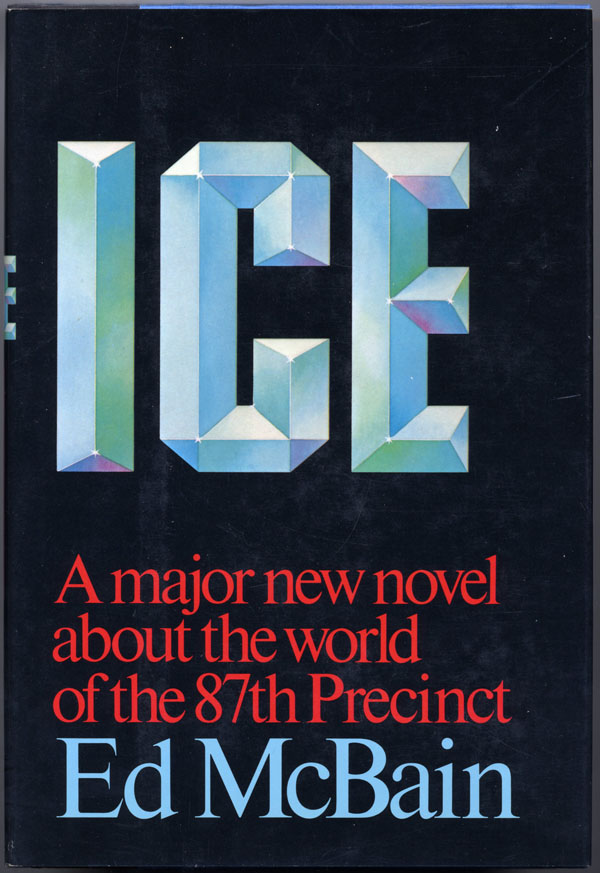 ICE. Ed McBain, Evan Hunter.