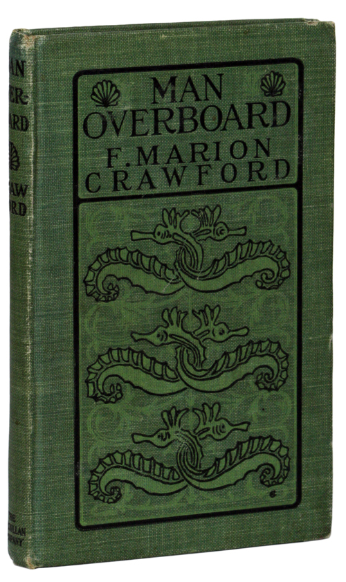 MAN OVERBOARD! Francis Marion Crawford.