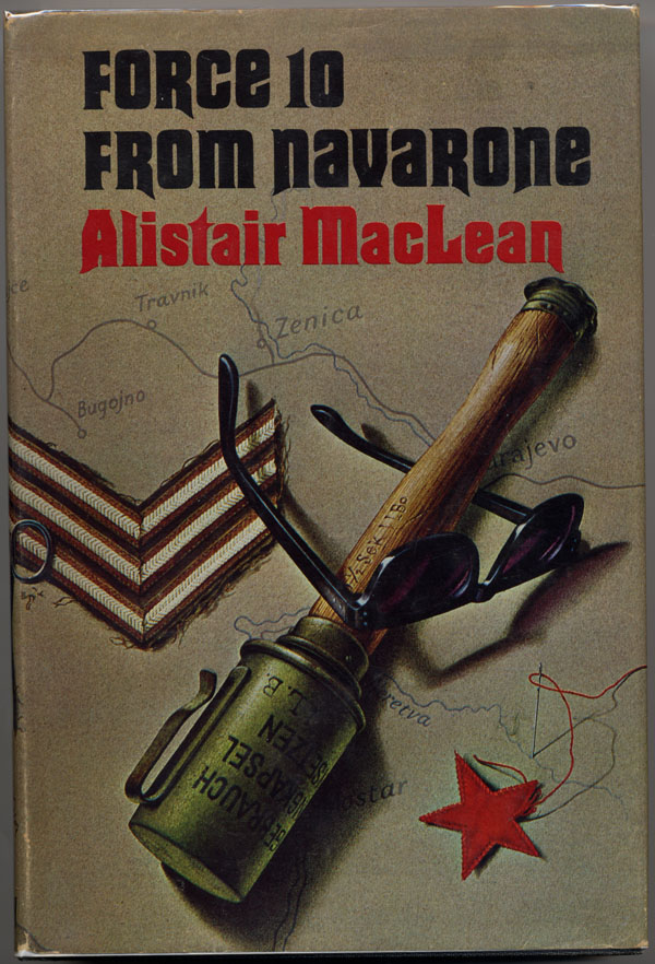 FORCE 10 FROM NAVARONE. Alistair MacLean.