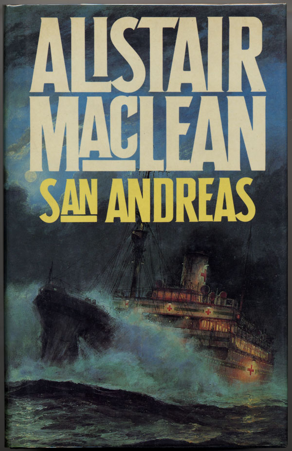 SAN ANDREAS. Alistair MacLean.