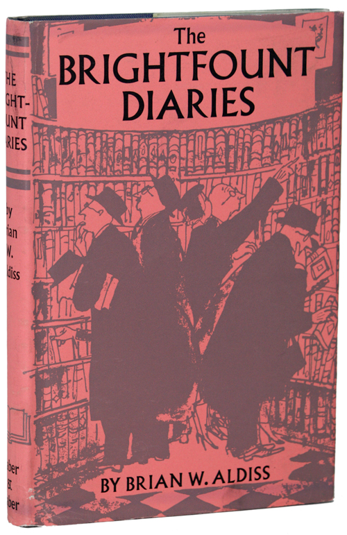 THE BRIGHTFOUNT DIARIES. Brian W. Aldiss.