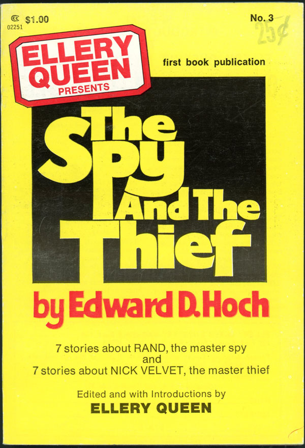 ELLERY QUEEN PRESENTS THE SPY AND THE THIEF. Edward D. Hoch.