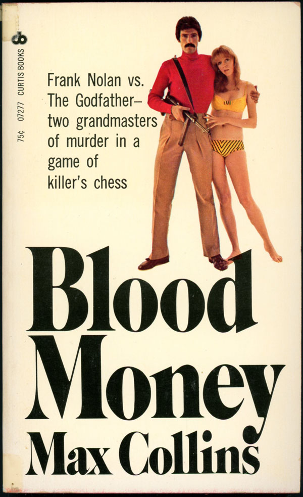 BLOOD MONEY. Max Collins, Allan.