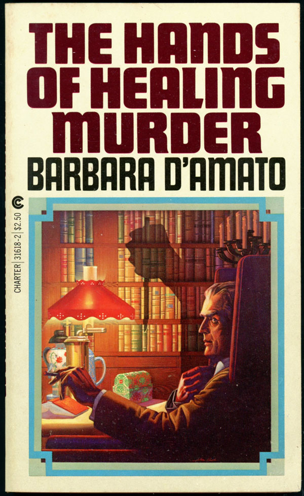 THE HANDS OF HEALING MURDER. Barbara D'Amato.