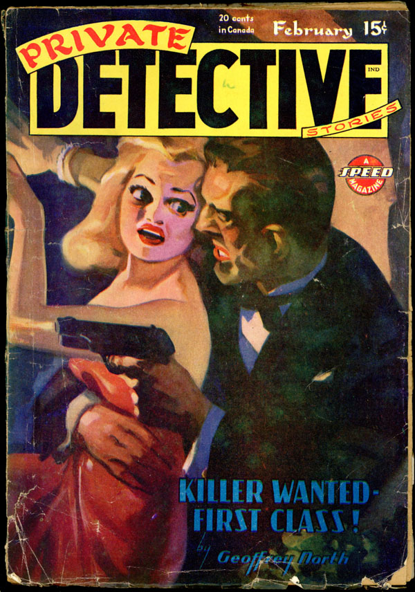 PRIVATE DETECTIVE STORIES. 1946 PRIVATE DETECTIVE STORIES. February, No. 3 Volume 18.
