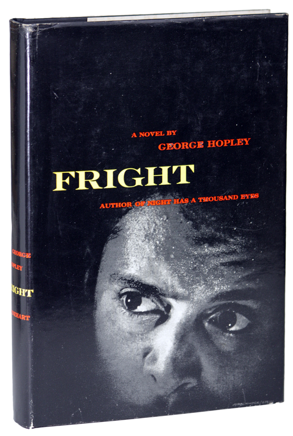 FRIGHT. George Hopley, Cornell Cornell Woolrich.