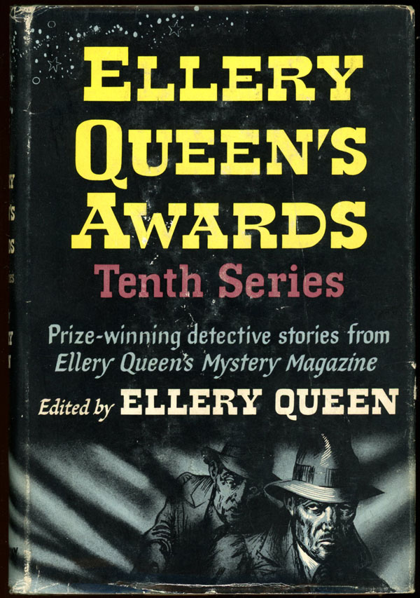 ELLERY QUEEN'S AWARDS: TENTH SERIES. Frederic Dannay, Manfred B. Lee.