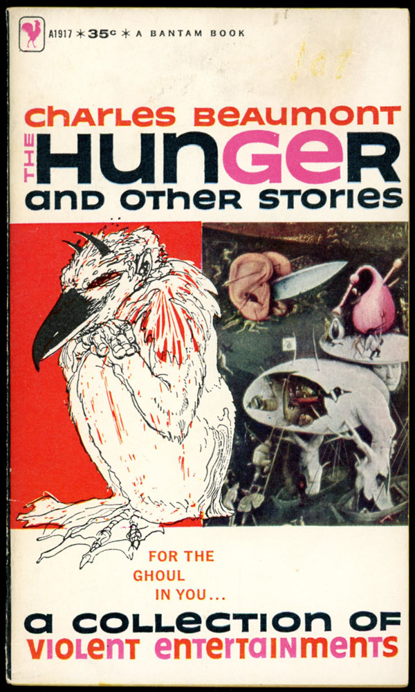 THE HUNGER: AND OTHER STORIES. Charles Beaumont.