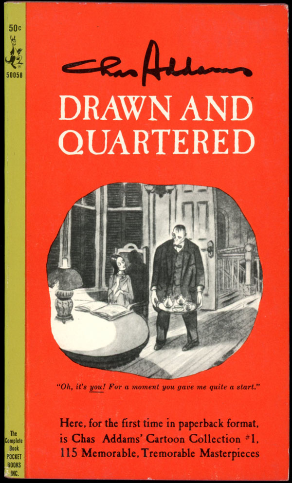DRAWN AND QUARTERED. Charles Addams.