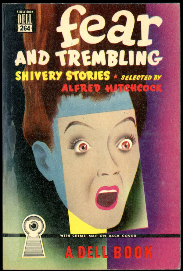 FEAR AND TREMBLING: SHIVERY STORIES. Hitchcock. Alfred.