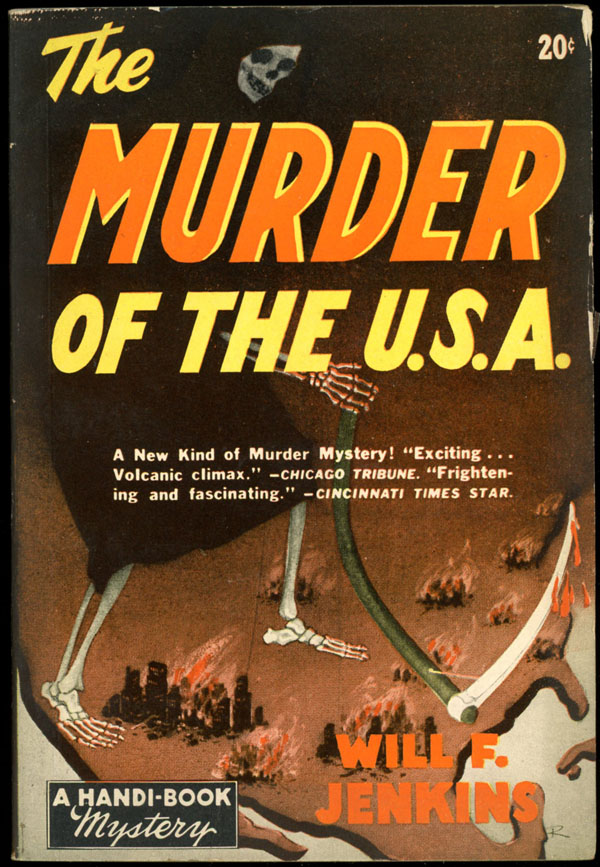 THE MURDER OF THE U.S.A. Wil F. Jenkins, iam.