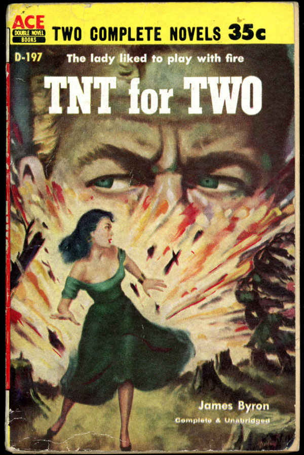 TNT FOR TWO bound with COUNTERFEIT CORPSE. James. Findley Byron, Ferguson, Charles Weiser Frey.