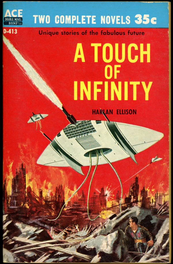 A TOUCH OF INFINITY bound with THE MAN WITH NINE LIVES. Harlan Ellison.