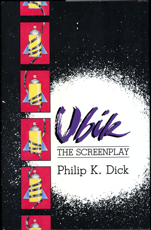 UBIK: THE SCREENPLAY.
