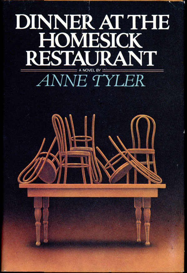 DINNER AT THE HOMESICK RESTAURANT. Anne Tyler.