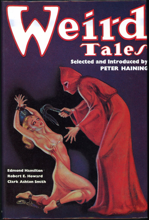 WEIRD TALES: A FACSIMILE OF THE WORLD'S MOST FAMOUS FANTASY MAGAZINE.