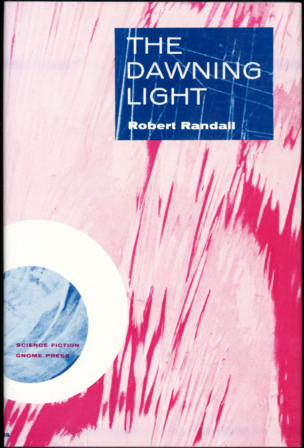 THE DAWNING LIGHT [by] Robert Randall [pseudonym].