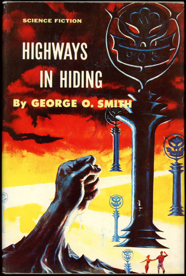 HIGHWAYS IN HIDING. George O. Smith.