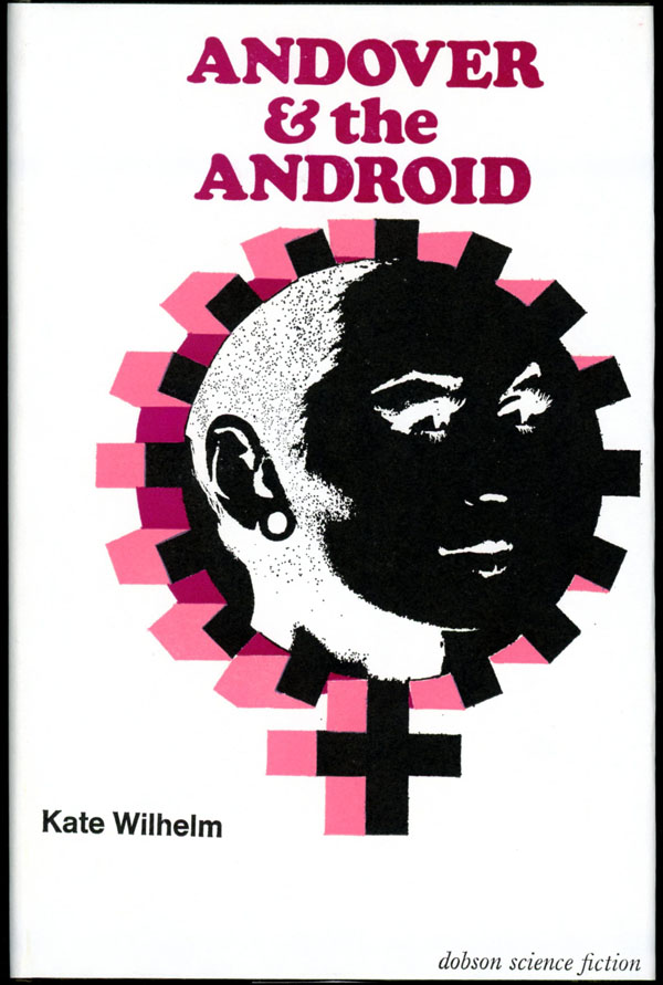 ANDOVER AND THE ANDROID. Kate Wilhelm.