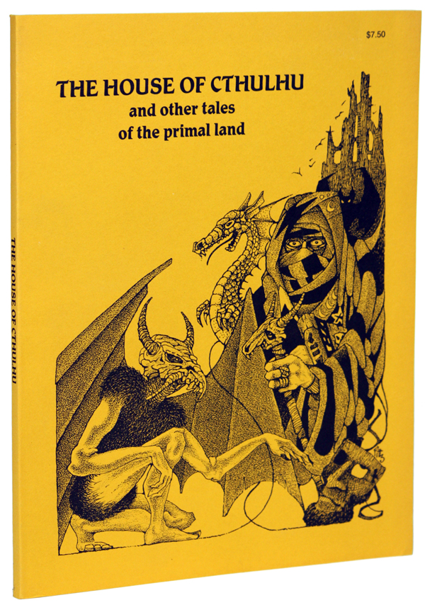 THE HOUSE OF CTHULHU AND OTHER TALES OF THE PRIMAL LAND. Brian Lumley.
