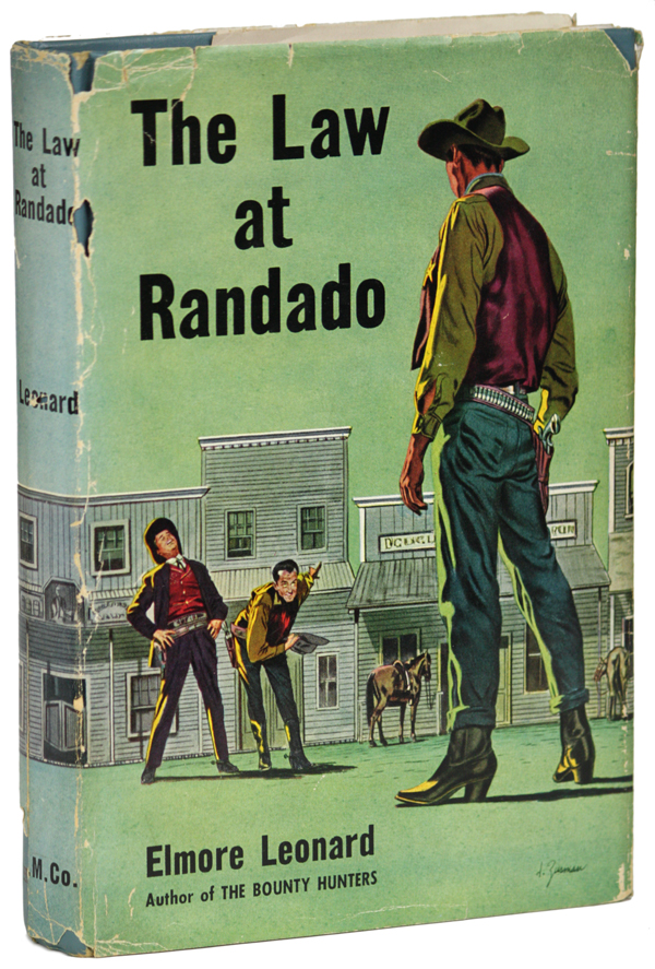 THE LAW AT RANDADO. Elmore Leonard.