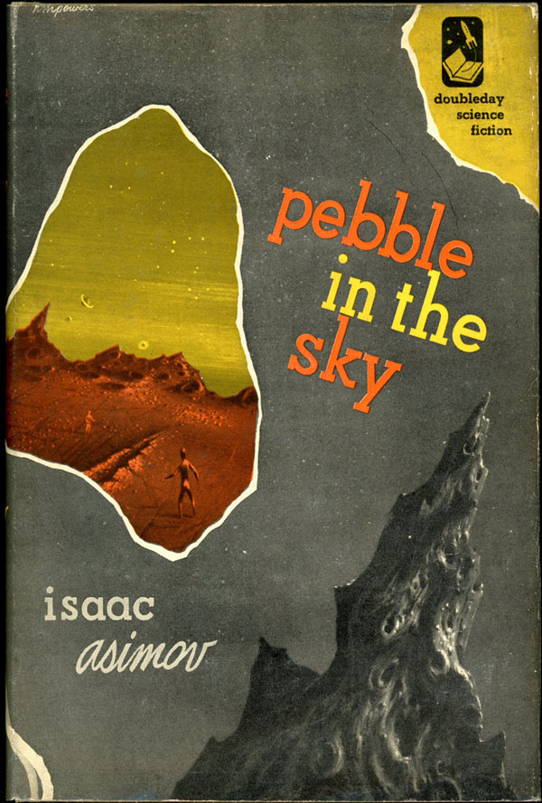 PEBBLE IN THE SKY.