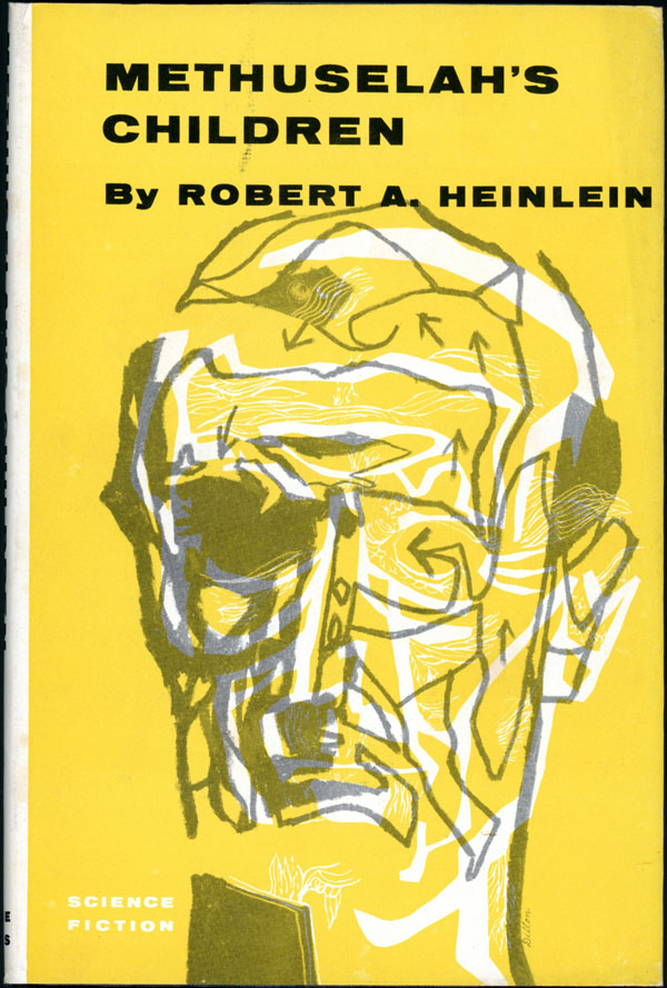 METHUSELAH'S CHILDREN. Robert A. Heinlein.