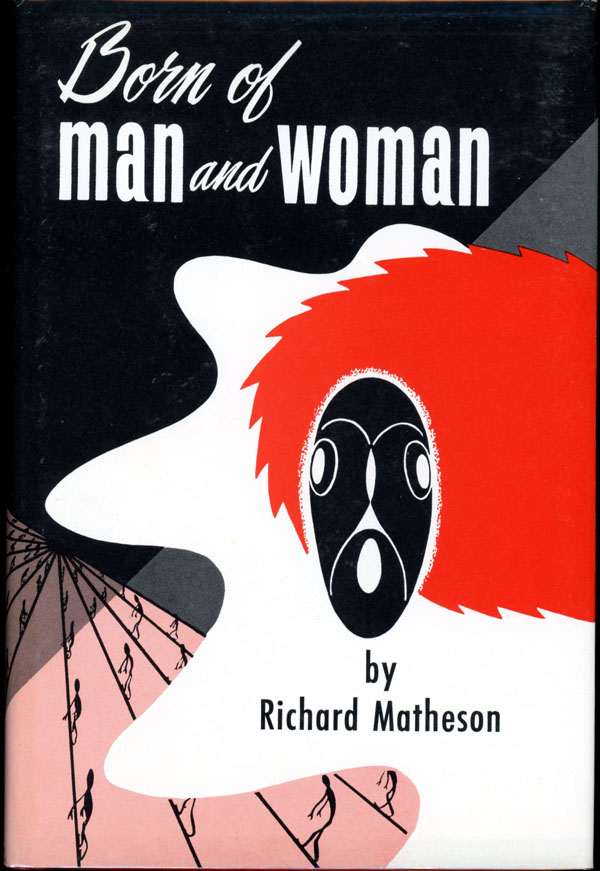 BORN OF MAN AND WOMAN: TALES OF SCIENCE FICTION AND FANTASY...