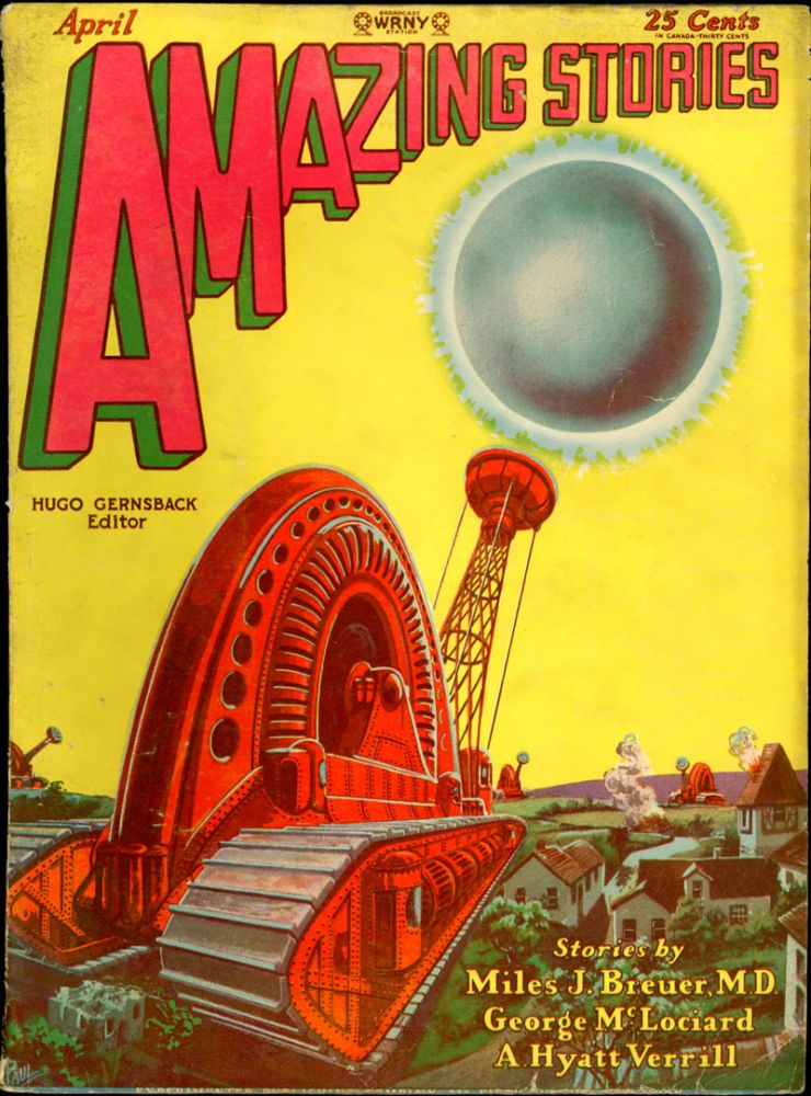 AMAZING STORIES. 1929. . AMAZING STORIES. April, Hugo Gernsback, No. 1 Vol. 4.