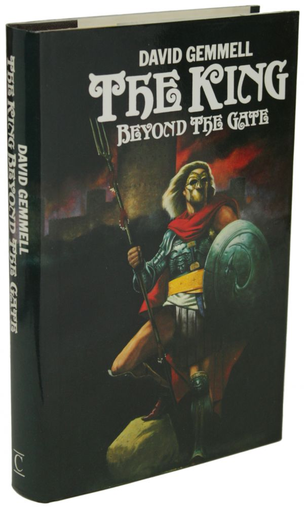 THE KING BEYOND THE GATE. David A. Gemmell.