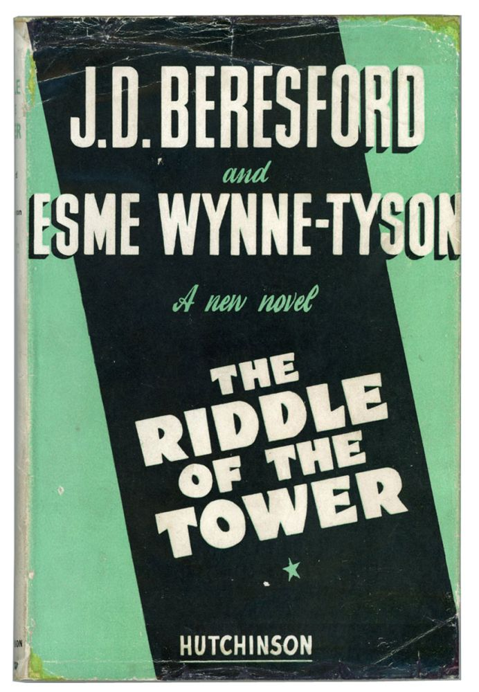 THE RIDDLE OF THE TOWER. Beresford, Esme Wynne-Tyson, ohn, avys.
