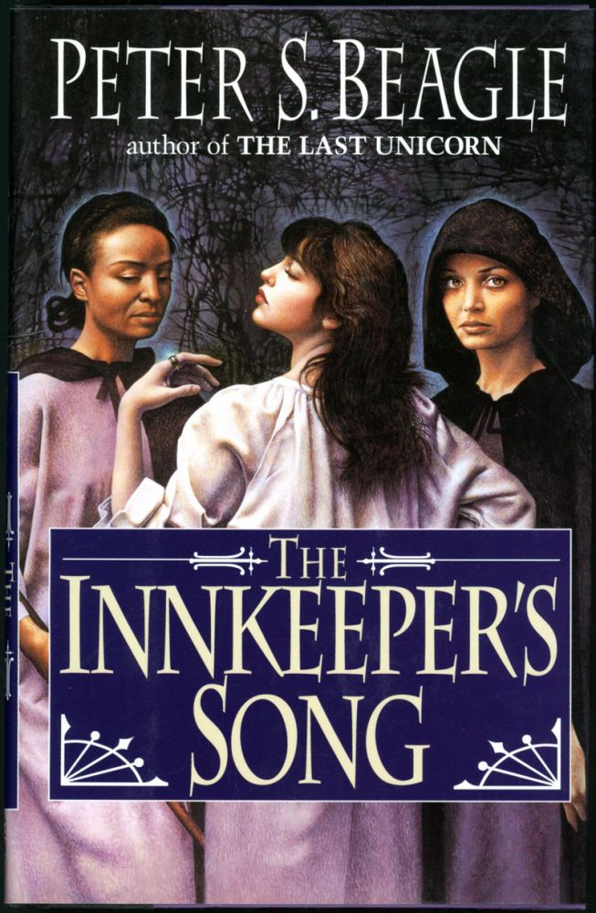 THE INNKEEPER'S SONG. Peter S. Beagle.