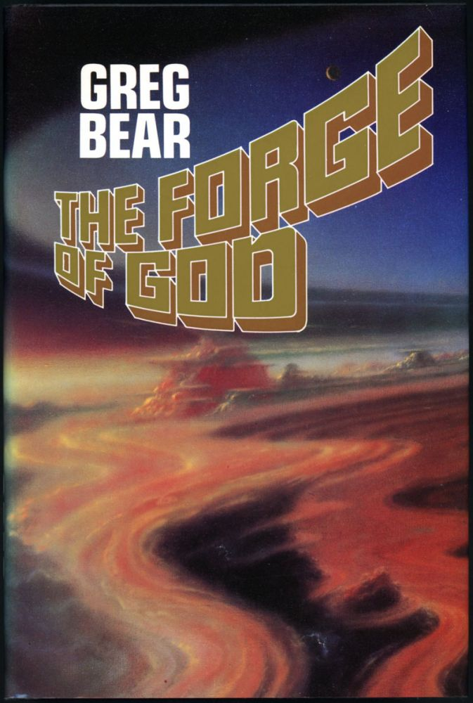 THE FORGE OF GOD. Greg Bear.