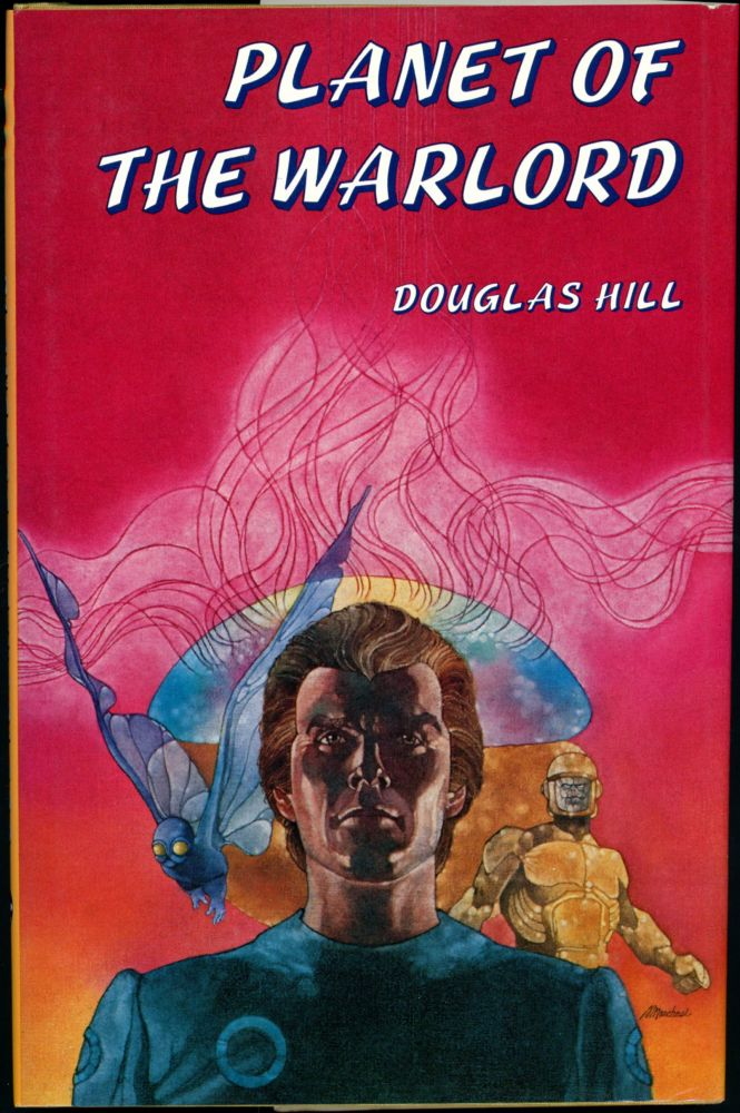 PLANET OF THE WARLORD. Douglas Hill, Arthur.