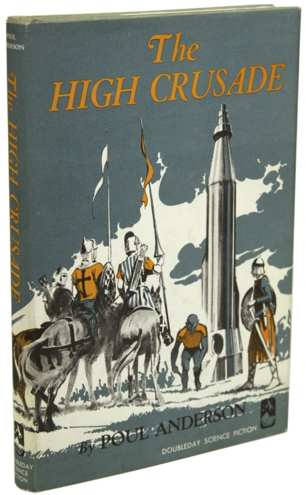 THE HIGH CRUSADE. Poul Anderson.