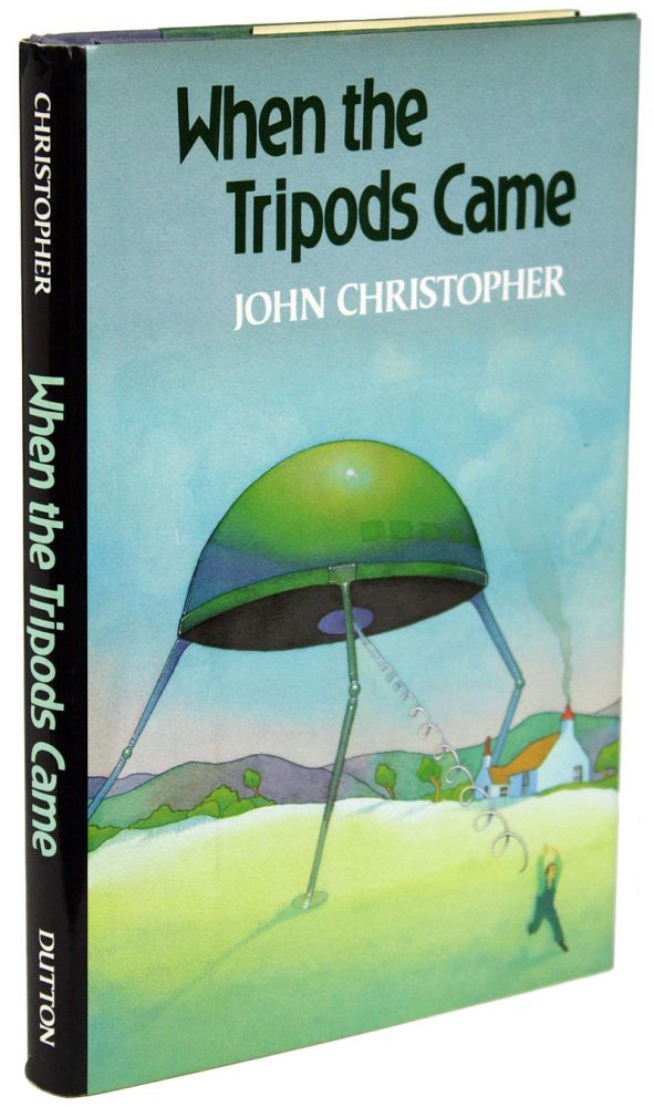 WHEN THE TRIPODS CAME. John Christopher.