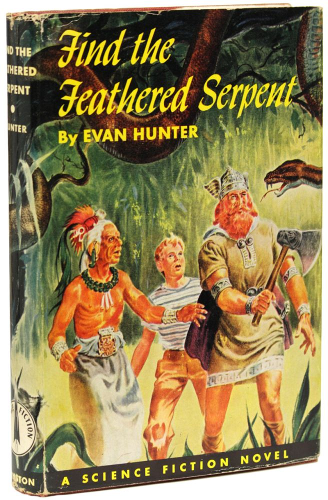 FIND THE FEATHERED SERPENT. Evan Hunter.
