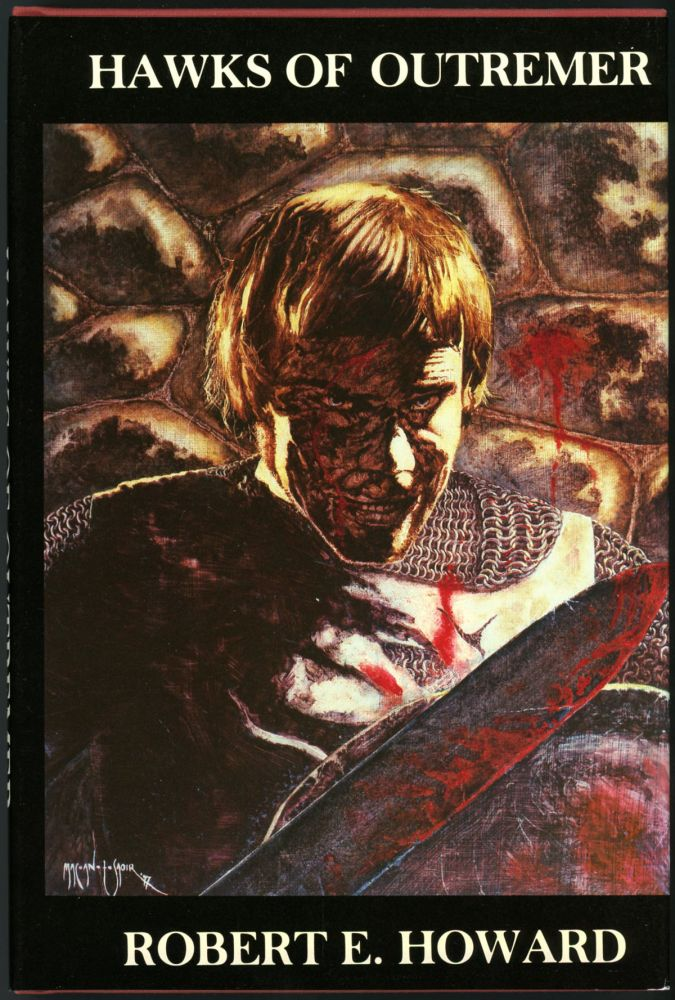 HAWKS OF OUTREMER. Edited by Richard L. Tierney. Robert E. Howard.
