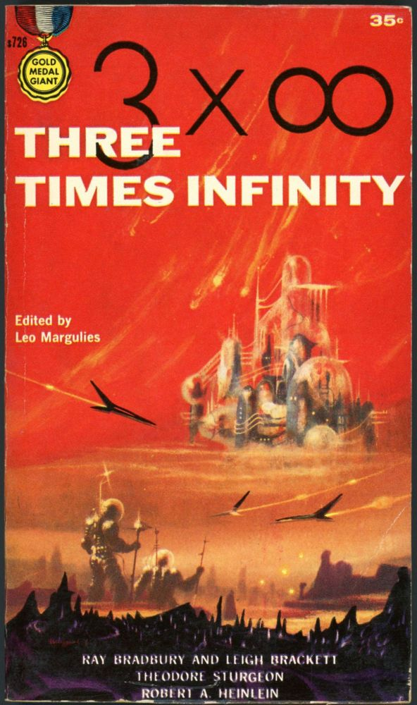 THREE TIMES INFINITY. Leo Margulies.