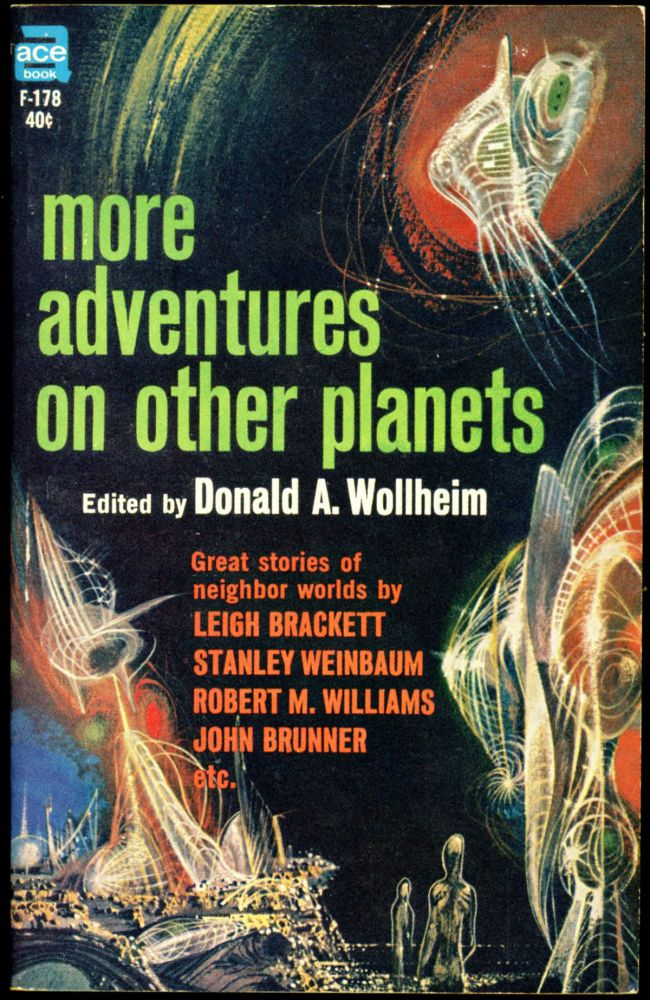 MORE ADVENTURES ON OTHER PLANETS. Donald Wollheim.