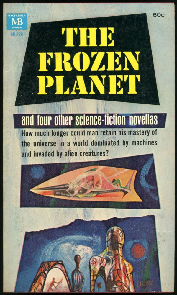 THE FROZEN PLANET AND OTHER STORIES. Samuel H. Post.