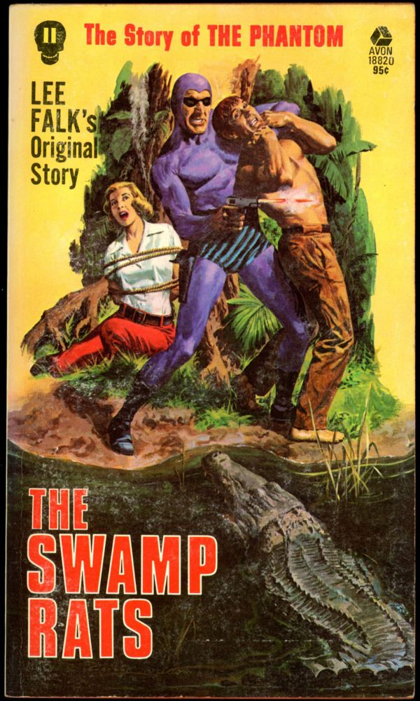 THE STORY OF PHANTOM: THE SWAMP RATS. Frank S. Shawn, pseudonym for Ron Goulart.
