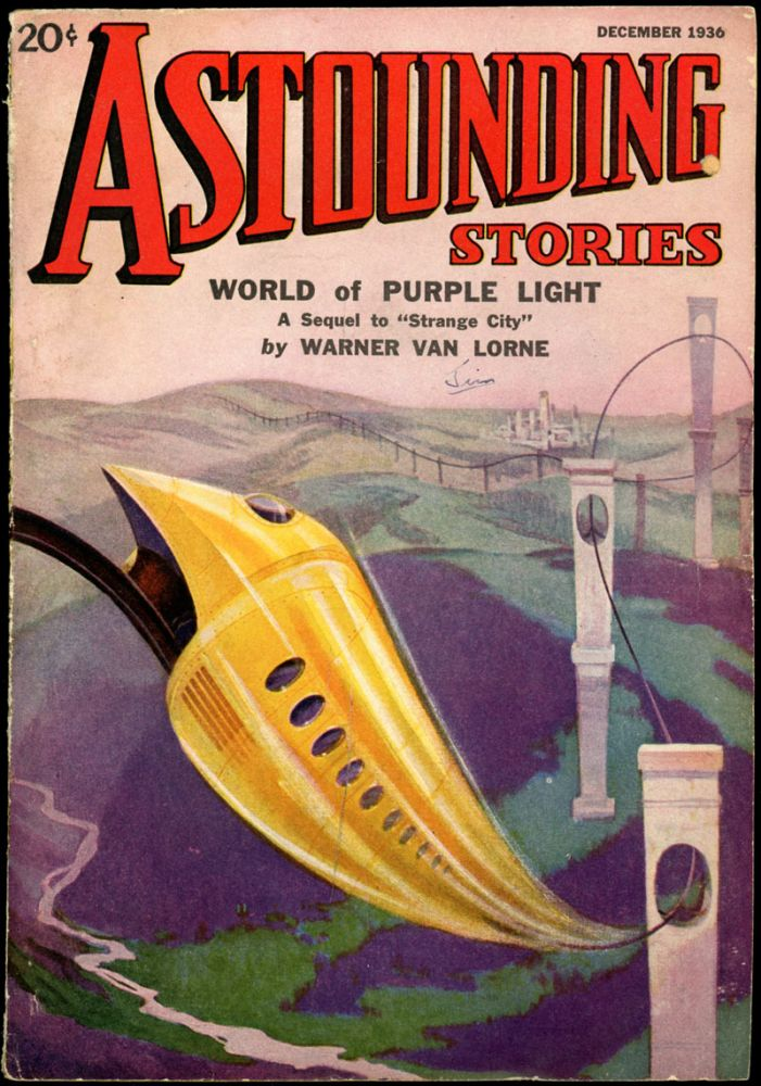 ASTOUNDING STORIES. ASTOUNDING STORIES. December 1936. . F. Orlin Tremaine, No. 4 Volume 18.