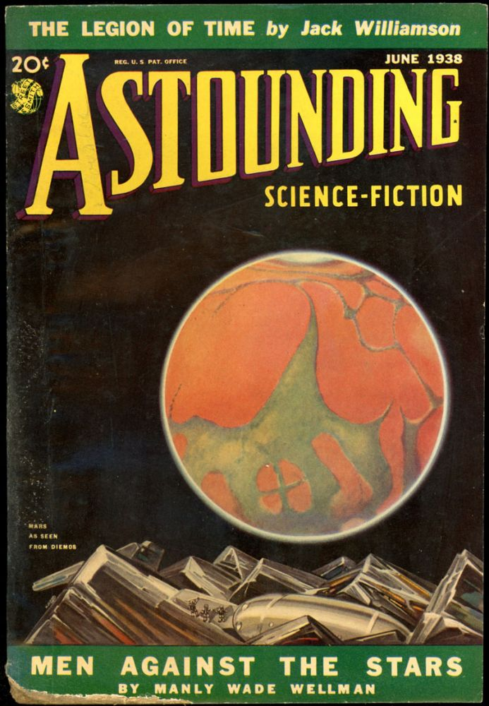 ASTOUNDING SCIENCE FICTION. ASTOUNDING SCIENCE FICTION. June 1938. . John W. Campbell Jr, Volume 21 No. 4.