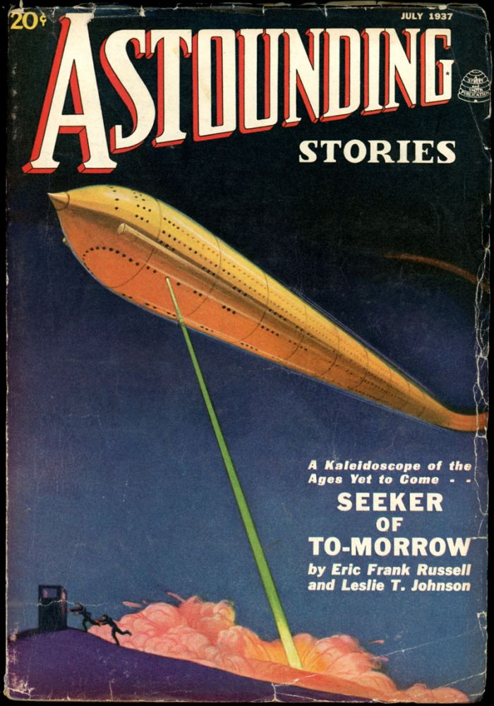 ASTOUNDING STORIES. ASTOUNDING STORIES. July 1937., #5. F. Orlin Tremaine Volume 19.