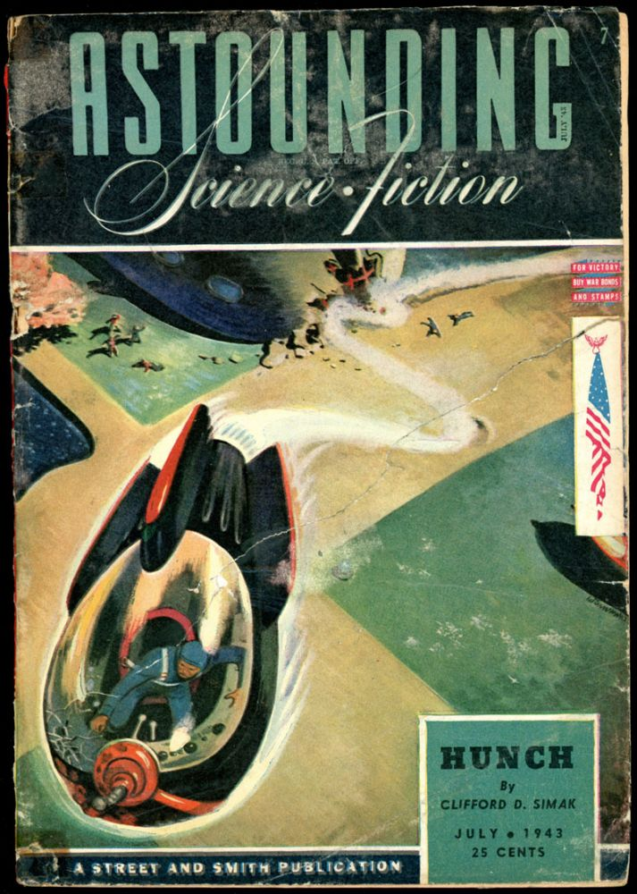 ASTOUNDING SCIENCE FICTION. ASTOUNDING SCIENCE FICTION. July 1943. . John W. Campbell Jr, Volume 31 No. 5.